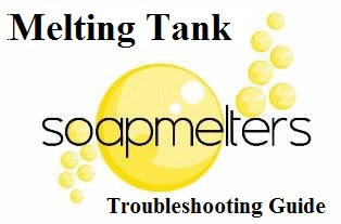 Melting Tank Troubleshooting Guide